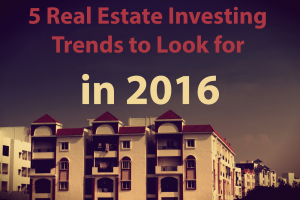 5 Real Estate Trend 2016